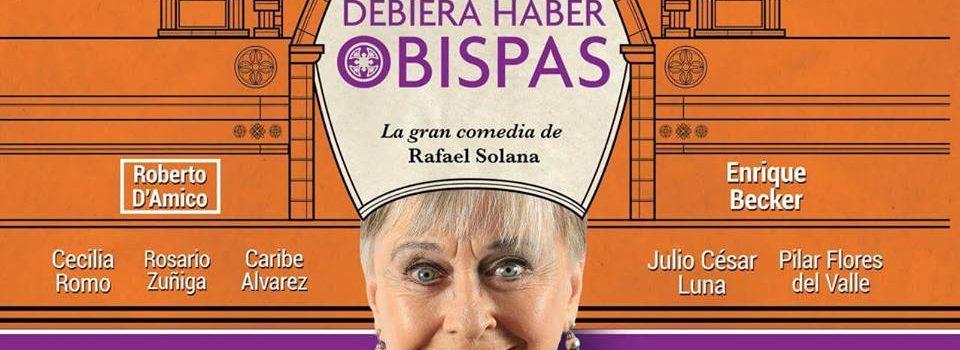 DEBIERA HABER OBISPAS PUESTA EN ESCENA CON SUSANA ALEXANDER