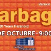 Garbage de gira por Estados Unidos, próximamente en PUEBLA