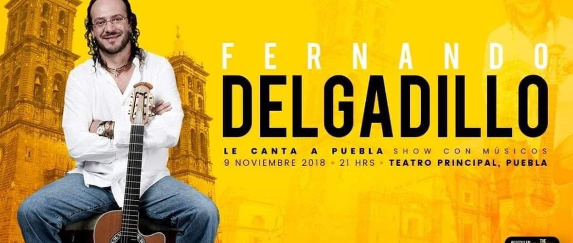 Fernando Delgadillo nuevamente le canta a Puebla: 9 de noviembre Teatro Principal