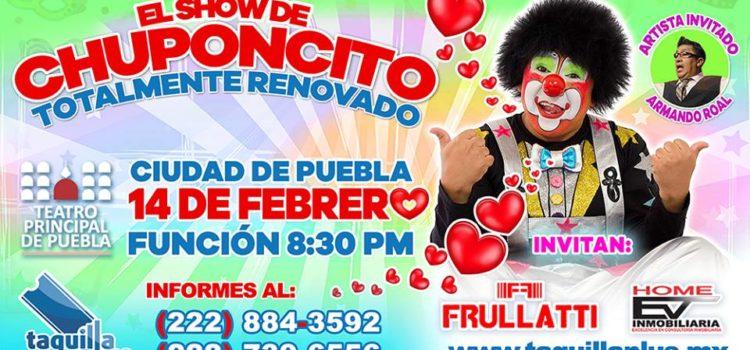"""""""Chuponcito"""" presentará su show totalmente renovado, en el Teatro Principal"""