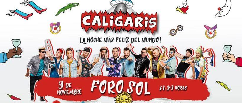 LOS CALIGARIS ofrecerán LA NOCHE MÁS FELIZ en el Foro Sol .
