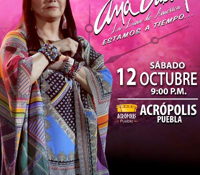 Acrópolis sera sede del regreso de Ana Gabriel en Puebla, este 12 de octubre