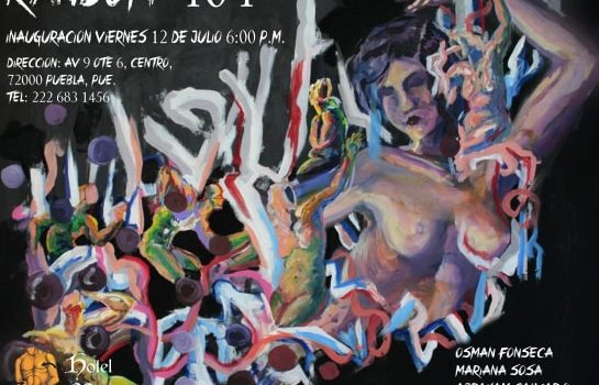 """""""Random 404"""": exposición de 6 jóvenes artistas poblanos en la Galería de Arte del Hotel Mesón de San Sebastián"""