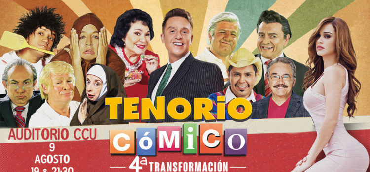 """Llega el Tenorio Cómico  """"La cuarta transformación"""""""