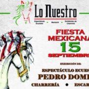 """""""Lo Nuestro"""" una opción para disfrutar de las Fiestas Patrias al estilo MEXICANO"""