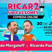 Ricardo2 sin calzones este 30 de julio vía online