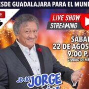 Mr. Show Producciones presenta a Jo Jo-Jorge Falcón live show streaming , sábado 22 de agosto