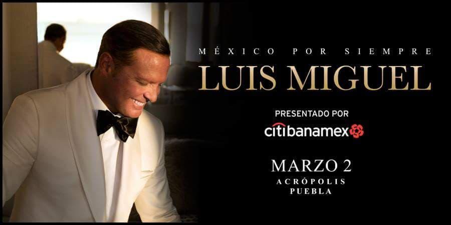 EL SOL ILUMINA PUEBLA: Luis Miguel 2 de marzo