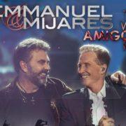 """-""""Two'r Amigos Emmanuel& Mijares"""": un excelente regalo para el día del Amor y Amistad"""