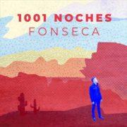 """""""1001 Noches"""" es el nuevo sencillo de Fonseca."""